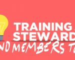 training for stewards and members too